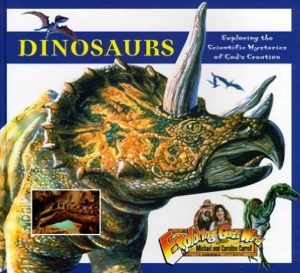 Dinosaurs: Exploring the Scientific Mysteries of God's Creation Book Cover