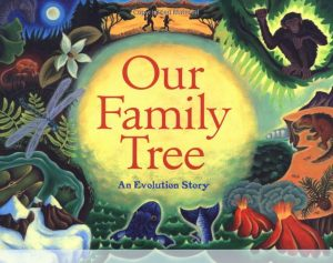 Our Family Tree: An Evolution Story Book Cover