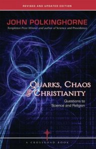 Quarks, Chaos & Christianity: Questions to Science and Religion Book Cover