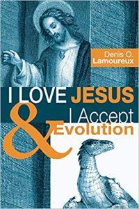 I Love Jesus and I Accept Evolution Book Cover