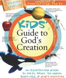 Kids' Guide to God's Creation: An illustrated guide to earth, space, the human body – all of God's creation! Book Cover