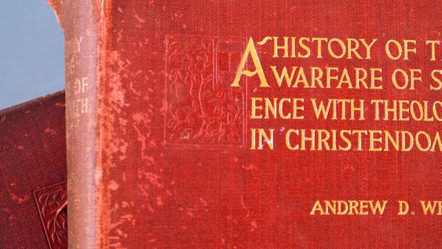 Andrew Dickson White's 2-volume screed, A History of the Warfare of Science with Theology in Christendom (1896)