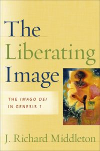 The Liberating Image: The Imago Dei in Genesis 1 Book Cover