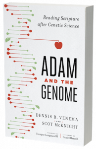 Adam and the Genome: Reading Scripture After Genetic Science Book Cover