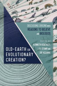 Old-Earth or Evolutionary Creation? Book Cover