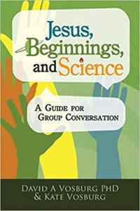 Jesus, Beginnings, and Science: A Guide for Group Conversation Book Cover