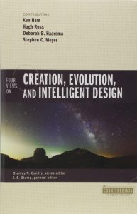 Four Views On Creation, Evolution, And Intelligent Design Book Cover